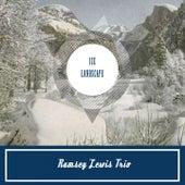 Ice Landscape von Ramsey Lewis