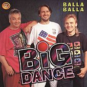 Balla balla by Big Dance