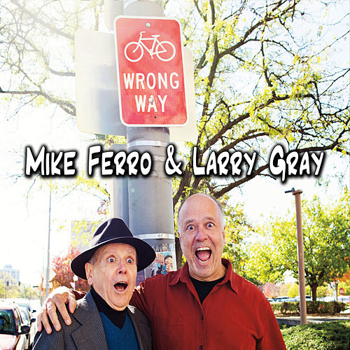 Mike Ferro & Larry Gray by Mike Ferro