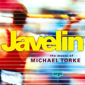 Javelin - The Music Of Michael Torke von Various Artists