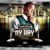 My Way (10 Year Anniversary) von Frank White