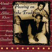 Passing on the Tradition by Ali Akbar Khan