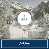 Ice Landscape de Jack Jones