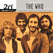 The Millennium Collection: The Best Of The Who by The Who