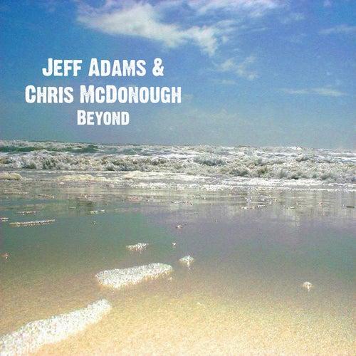 Beyond by Jeff Adams
