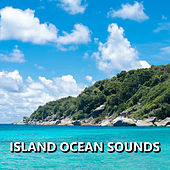 Island Ocean Sounds von Soothing Sounds