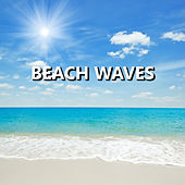 Beach Waves von Soothing Sounds