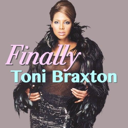 Finally von Toni Braxton