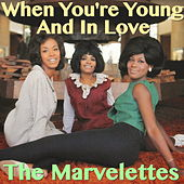 When You're Young And In Love by The Marvelettes