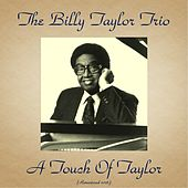 A Touch of Taylor (Remastered 2016) de Billy Taylor
