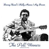 The Poll Winners (Remastered 2016) by Barney Kessel