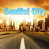 Soulful City by Various Artists