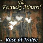 Rose of Tralee de The Kentucky Minstrels
