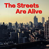 The Streets Are Alive von Various Artists