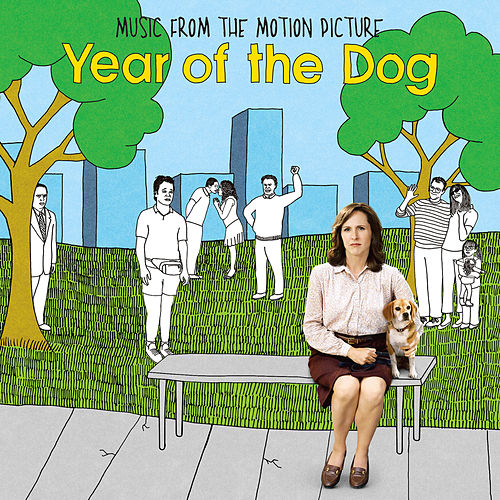 Year of the Dog (Music from the Motion Picture) by Various Artists