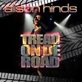 Tread on De Road by Alison Hinds