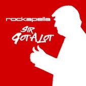 Sir GotALot by Rockapella