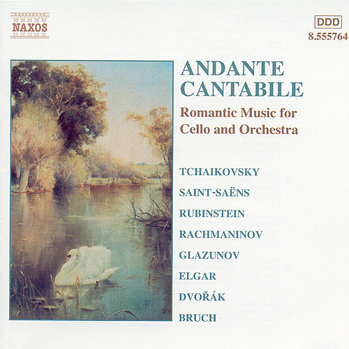 Andante Cantabile: Romantic Music for Cello and Orchestra by Various Artists