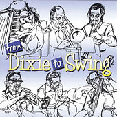 From Dixie To Swing by Dick Wellstood
