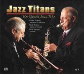 Jazz Titans: The Classic Jazz Trio de Glenn