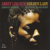 Golden Lady by Abbey Lincoln