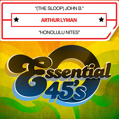 (The Sloop) John B. / Honolulu Nites (Digital 45) by Arthur Lyman