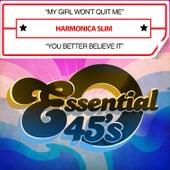 My Girl Won't Quit Me / You Better Believe It (Digital 45) by Harmonica Slim