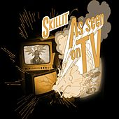 As Seen on TV by S'Killit