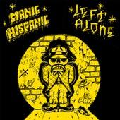 Manic Hispanic / Left Alone Split 7