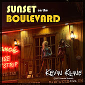 Sunset on the Boulevard (Country Version) by Kevin Kline