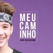 Meu Caminho de João Guilherme