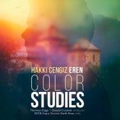 Hakki Cengiz Eren: Color Studies de Various Artists