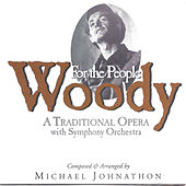 Woody: For the People de Michael Johnathon