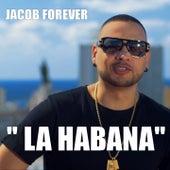 La Habana von Jacob Forever