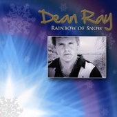 Rainbow of Snow von Dean Ray
