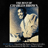 The Best of Charles Brown von Charles Brown