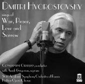 War, Peace, Love & Sorrow by Dmitri Hvorostovsky