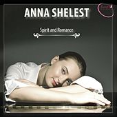 Spirit & Romance by Anna Shelest