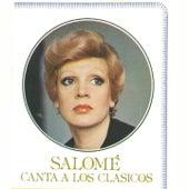Canta a los Clásicos by Salome