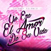 Yo Era el Amor de Su Vida by Yovanny Polanco