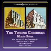 Ben-Hur / King of Kings: The Twelve Choruses de Miklos Rozsa