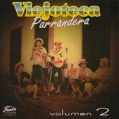 Viejoteca Parrandera, Vol. 2 by Various Artists