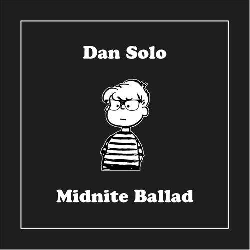 Midnite Ballad de Dan Solo