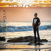 Global Chilling by CenterPeace