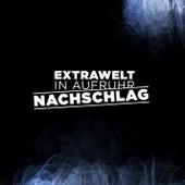 In Aufruhr / Nachschlag by Extrawelt
