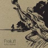 Freiluft by Toby Dreher