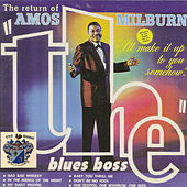 The Return of the Blues Boss by Amos Milburn
