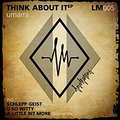 Think About It EP by Umami