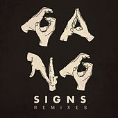 Gang Signs Remixes von Gang Signs