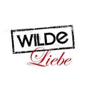 Wilde Liebe von Various Artists